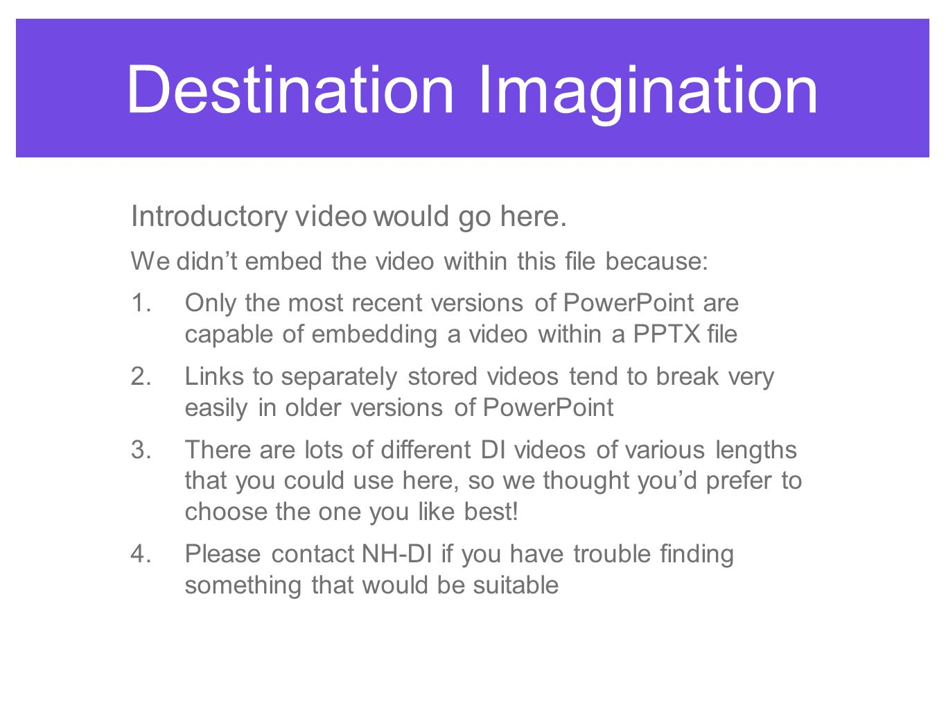 Destination Imagination Introductory video would go here.