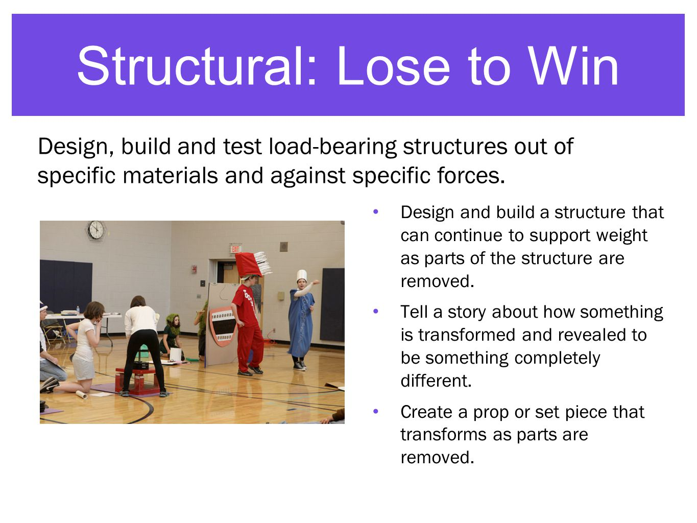 Structural: Lose to Win Design and build a structure that can continue to support weight as parts of the structure are removed.