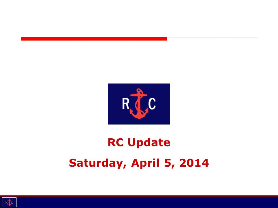 RC Update Saturday, April 5, 2014