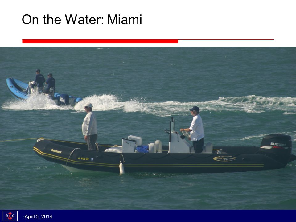 On the Water: Miami April 5, 2014