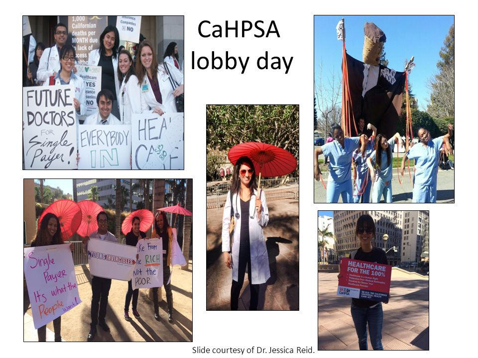 CaHPSA lobby day Slide courtesy of Dr. Jessica Reid.