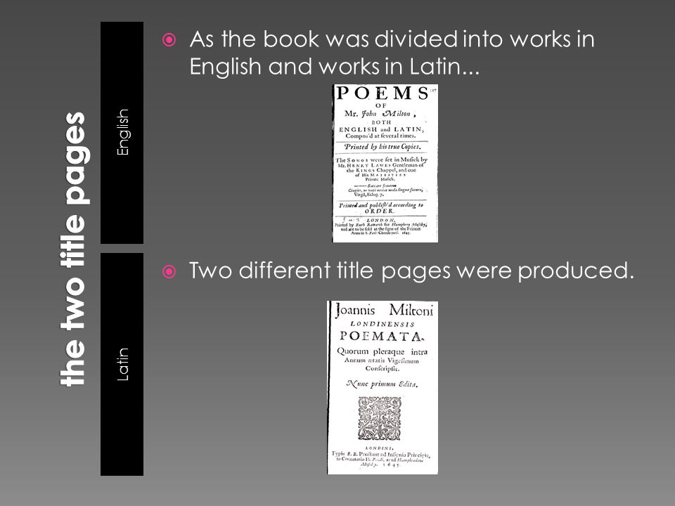 English Latin  As the book was divided into works in English and works in Latin...