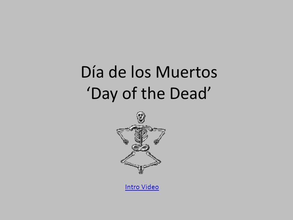 Día de los Muertos 'Day of the Dead' Intro Video