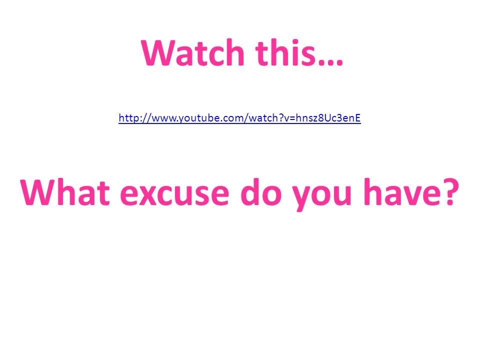 What excuse do you have http://www.youtube.com/watch v=hnsz8Uc3enE Watch this…