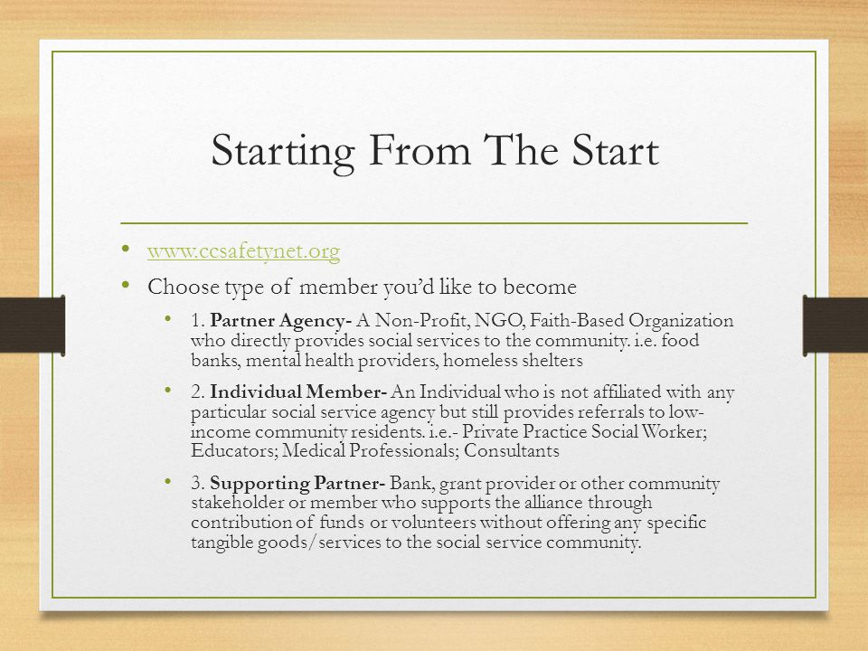 Starting From The Start www.ccsafetynet.org Choose type of member you'd like to become 1.