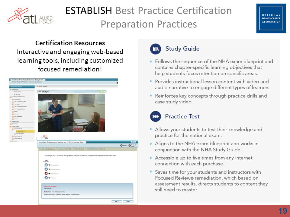 19 ESTABLISH Best Practice Certification Preparation Practices Certification Resources Interactive and engaging web-based learning tools, including cu