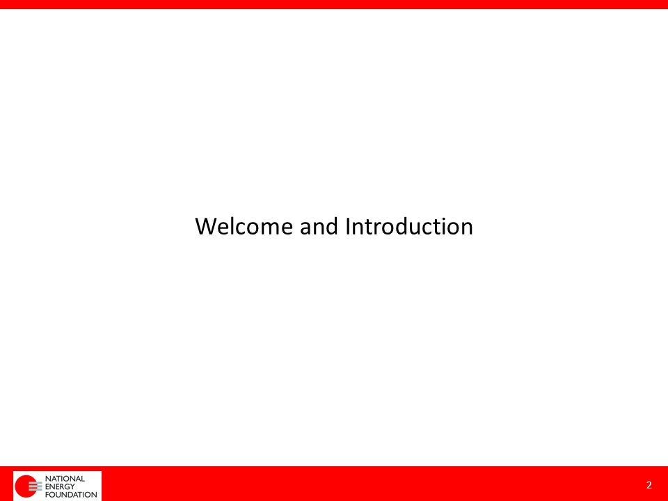 Welcome and Introduction 2