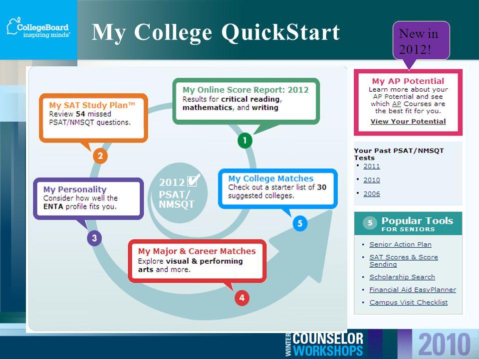 My College QuickStart New in 2012!