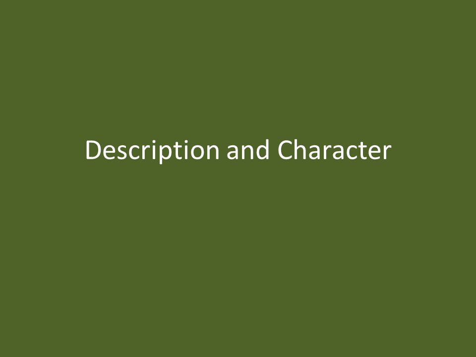 Description and Character