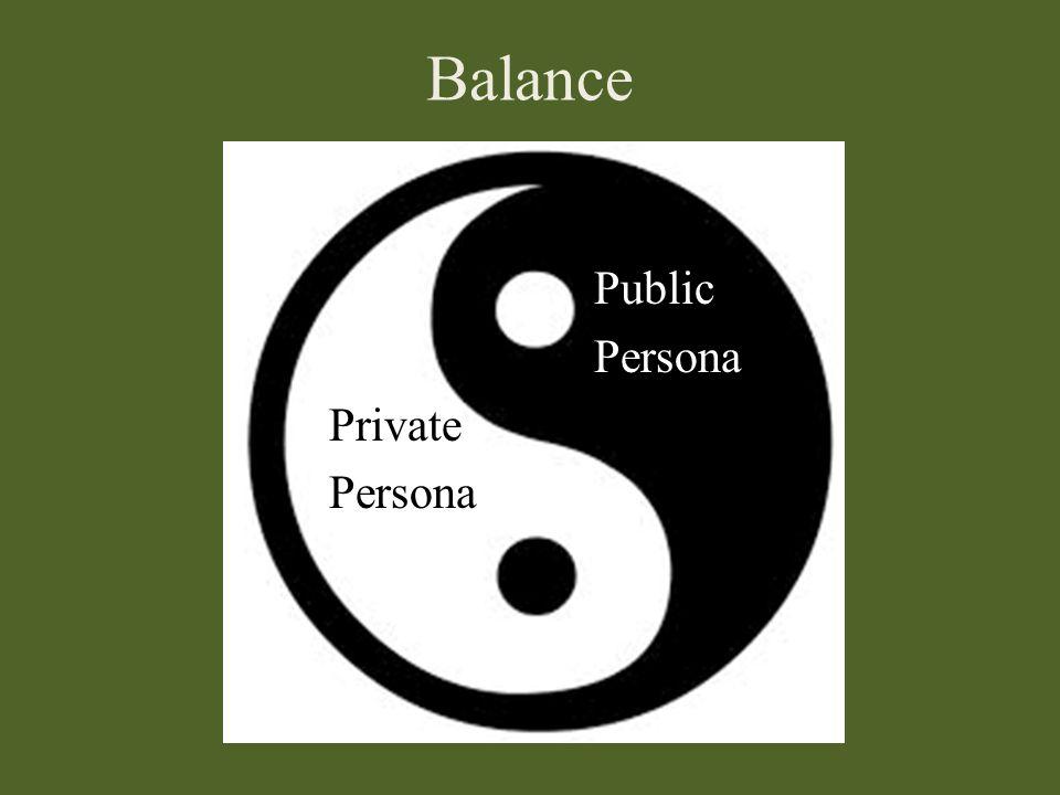 Balance Public Persona Private Persona