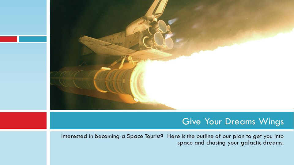 Interested in becoming a Space Tourist.