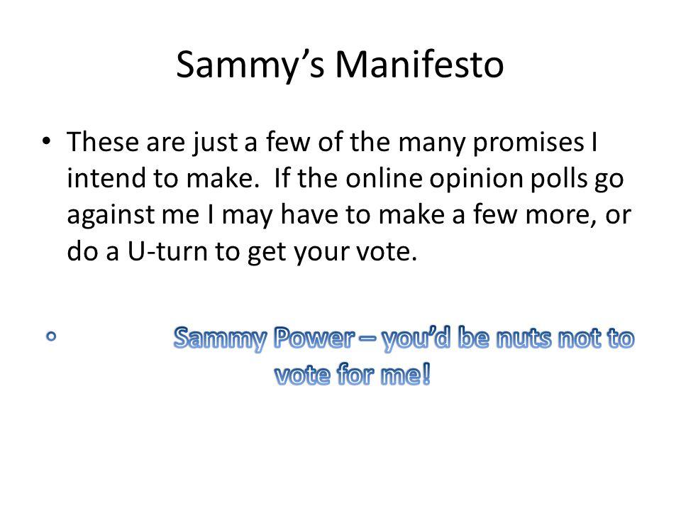 Sammy's Manifesto