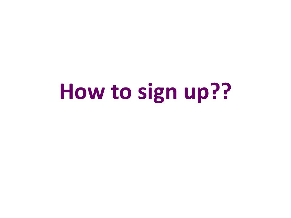 How to sign up