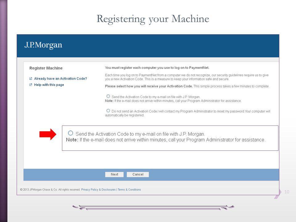 10 Registering your Machine