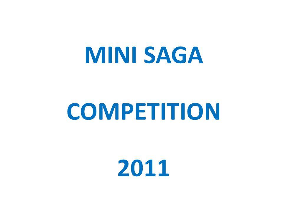 MINI SAGA COMPETITION 2011