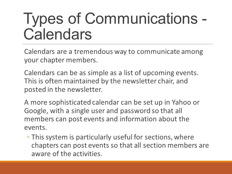 Types of Communications - Calendars Calendars are a tremendous way to communicate among your chapter members.