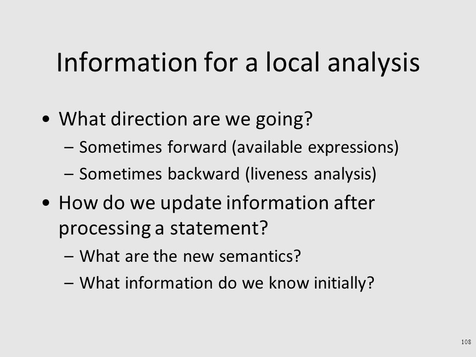 Information for a local analysis What direction are we going.