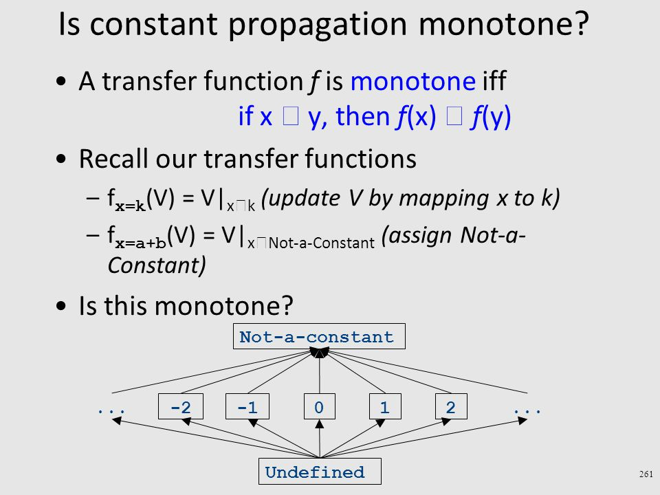 Is constant propagation monotone.