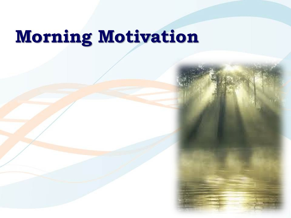 Morning Motivation