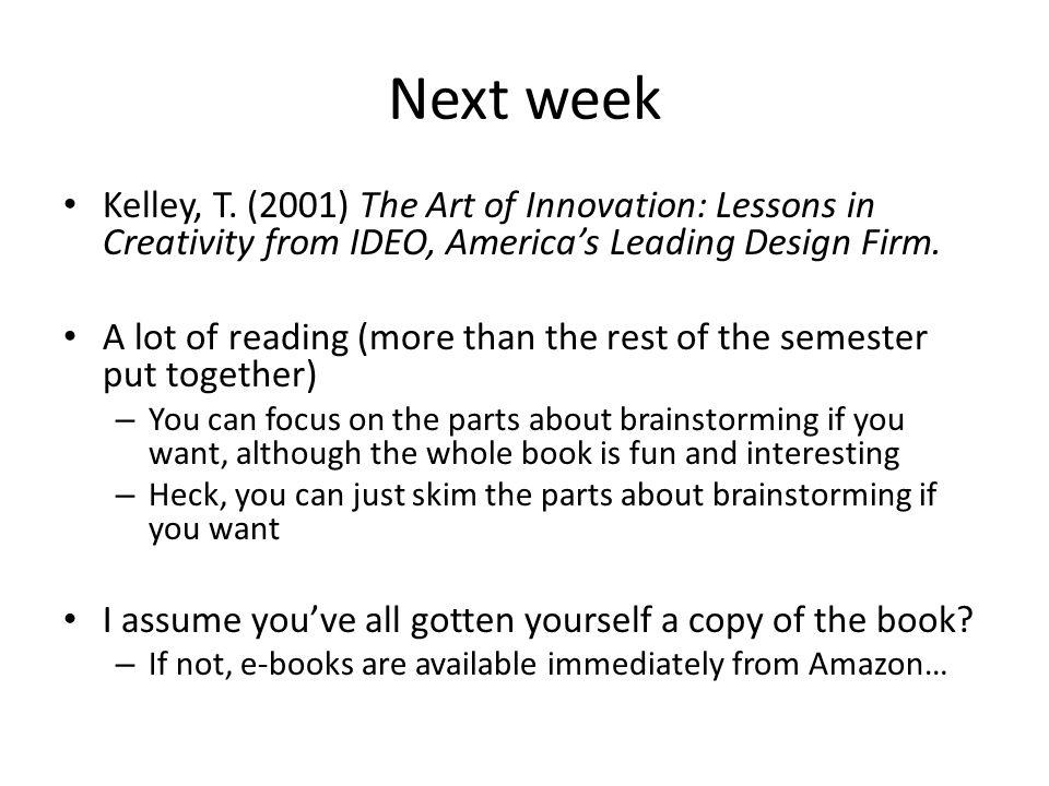 Next week Kelley, T.