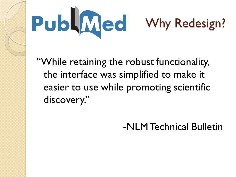 Keeping Current PubMed New and Noteworthy NLM Technical Bulletin PUBMED-ALERTS@list.nih.gov MEDLIB-L NN/LM GMR Cornflower