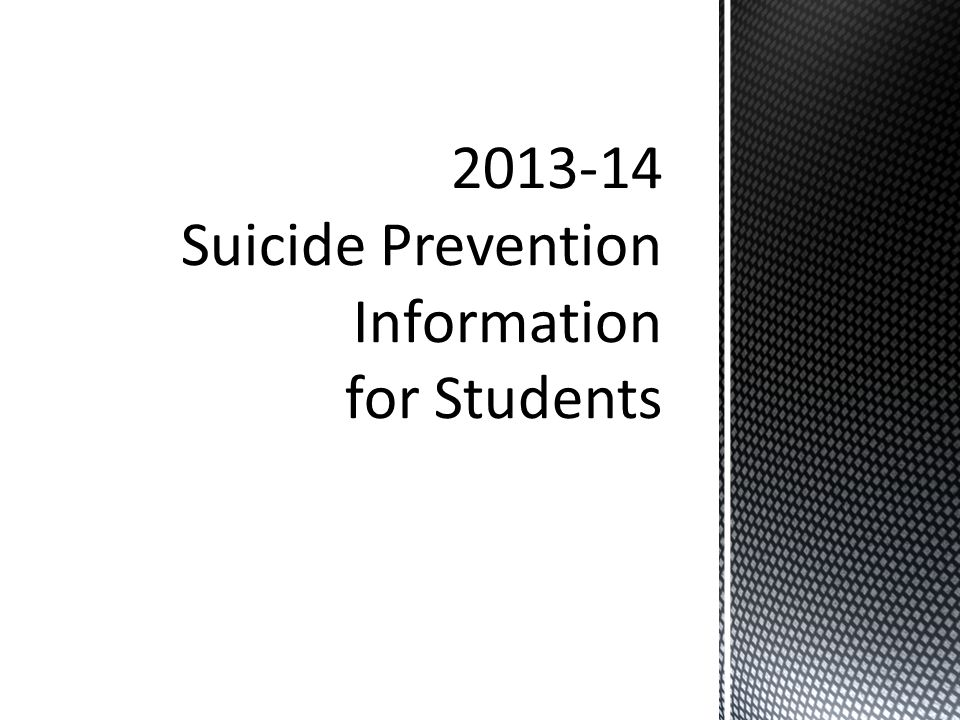 Suicide Prevention Information for Students