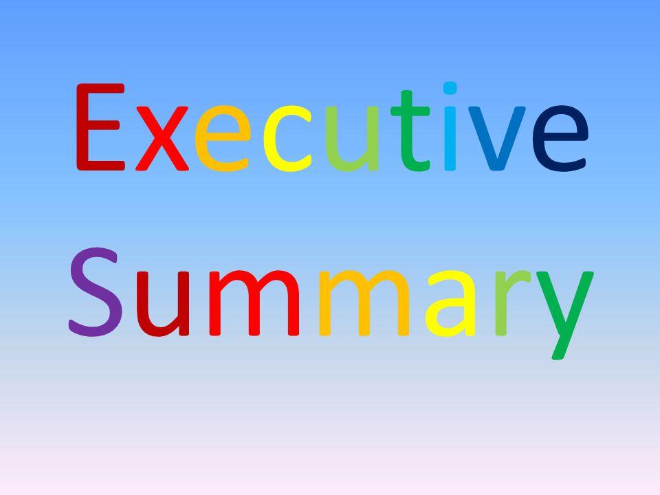 ExecutiveSummaryExecutiveSummary