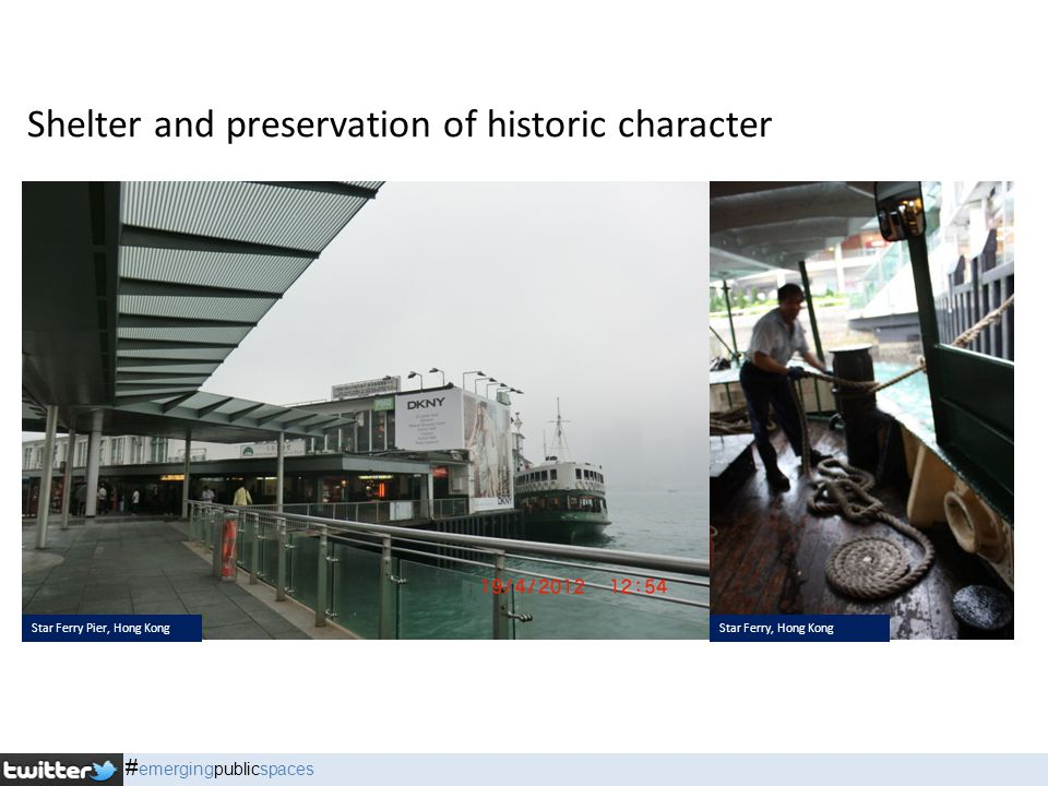 Shelter and preservation of historic character Star Ferry Pier, Hong KongStar Ferry, Hong Kong # emergingpublicspaces