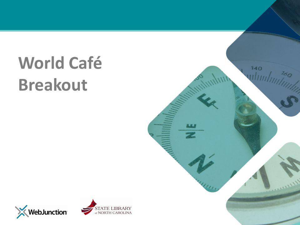 World Café Breakout