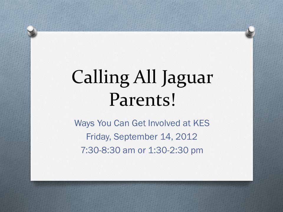 Calling All Jaguar Parents.