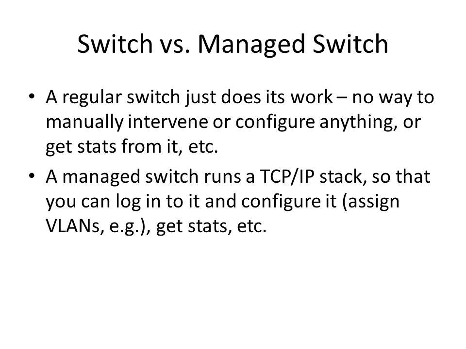 Switch vs.