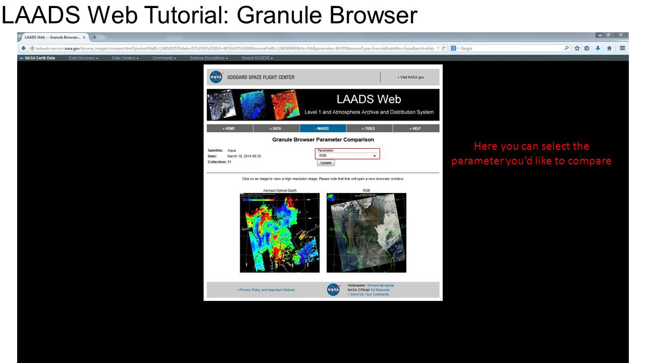 LAADS Web Tutorial: Granule Browser Here you can select the parameter you'd like to compare