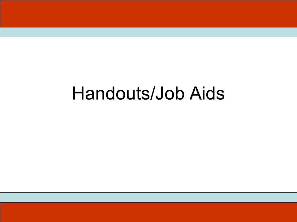 Handouts/Job Aids