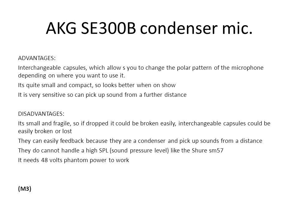 AKG SE300B condenser mic.