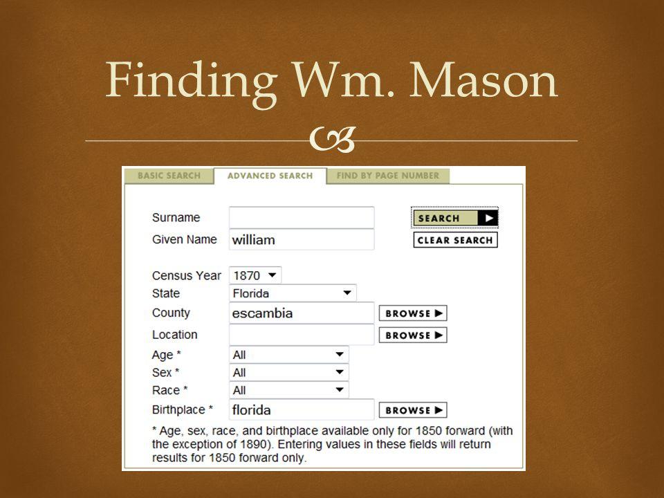  Finding Wm. Mason