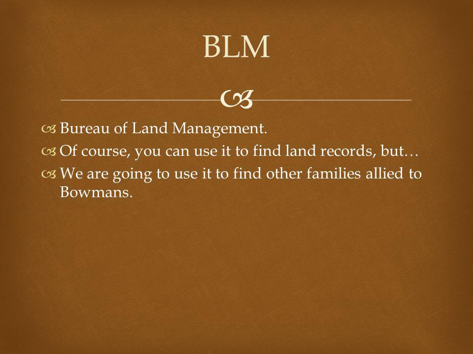   Bureau of Land Management.