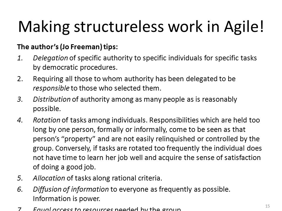15 Making structureless work in Agile.