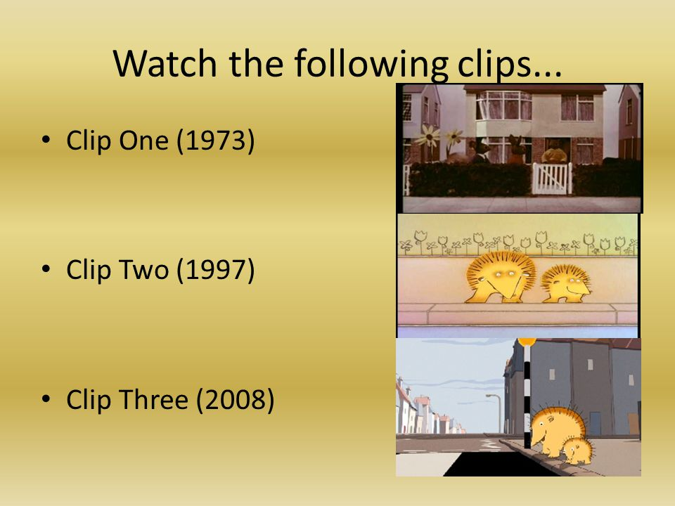 Watch the following clips... Clip One (1973) Clip Two (1997) Clip Three (2008)