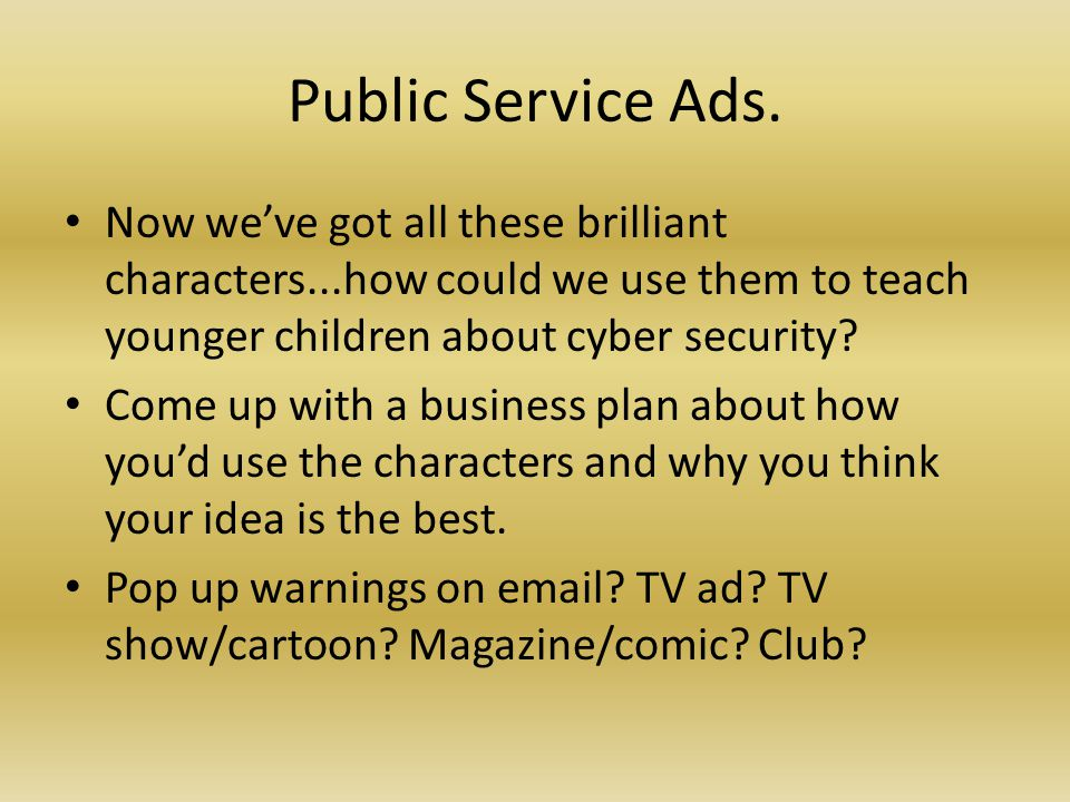 Public Service Ads.