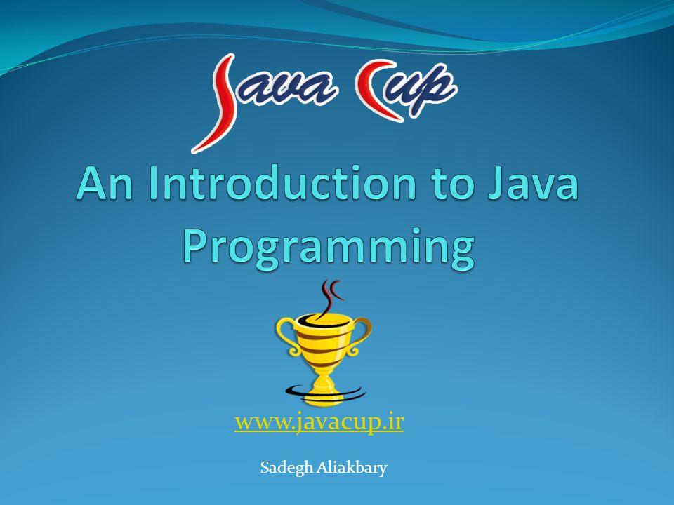 www.javacup.ir Sadegh Aliakbary