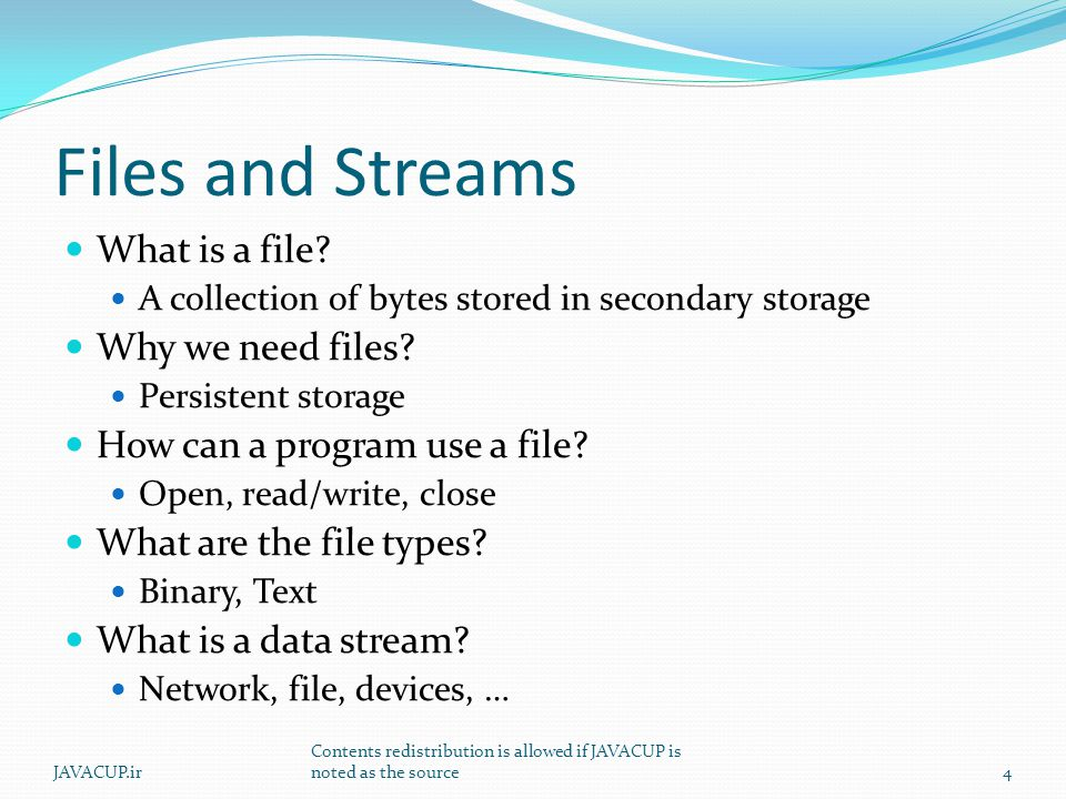 Files and Streams What is a file.