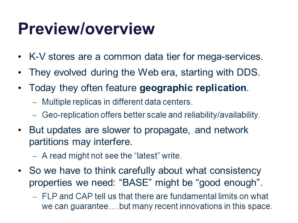 Preview/overview K-V stores are a common data tier for mega-services.