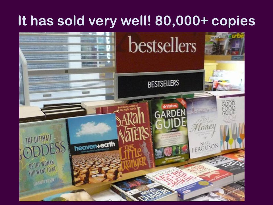 It has sold very well! 80,000+ copies