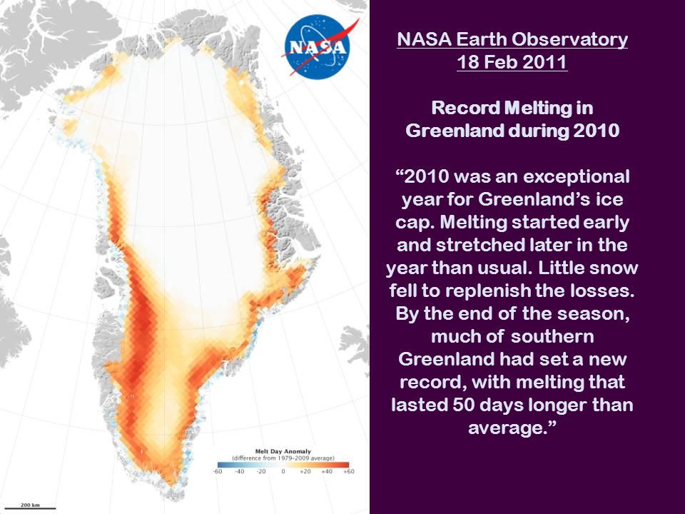 NASA Earth Observatory 18 Feb 2011 Record Melting in Greenland during 2010 2010 was an exceptional year for Greenland's ice cap.