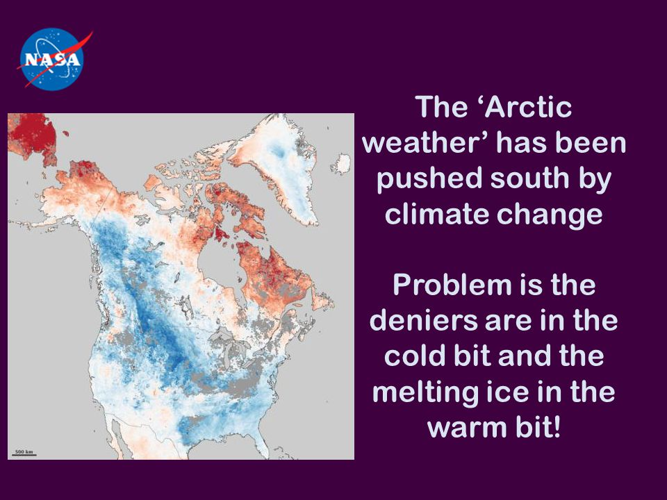 The 'Arctic weather' has been pushed south by climate change Problem is the deniers are in the cold bit and the melting ice in the warm bit!