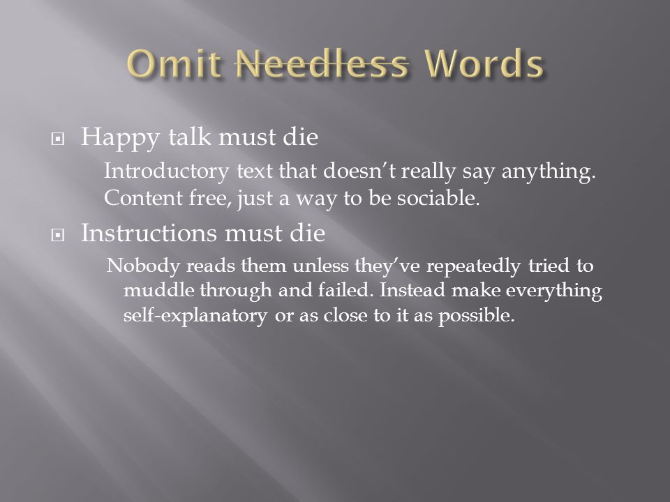  Happy talk must die Introductory text that doesn't really say anything.