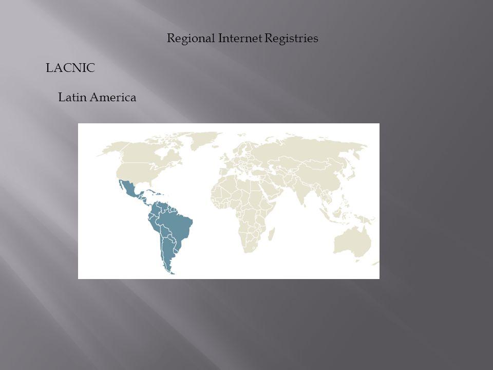 Regional Internet Registries LACNIC Latin America