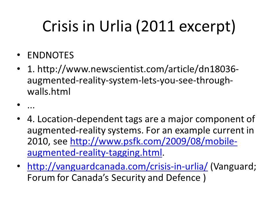 Crisis in Urlia (2011 excerpt) ENDNOTES 1.