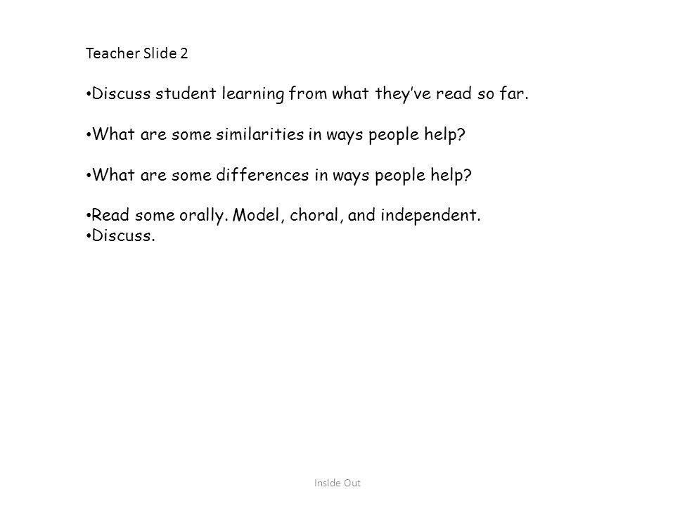 Teacher Slide 2 Discuss student learning from what they've read so far. What are some similarities in ways people help? What are some differences in w