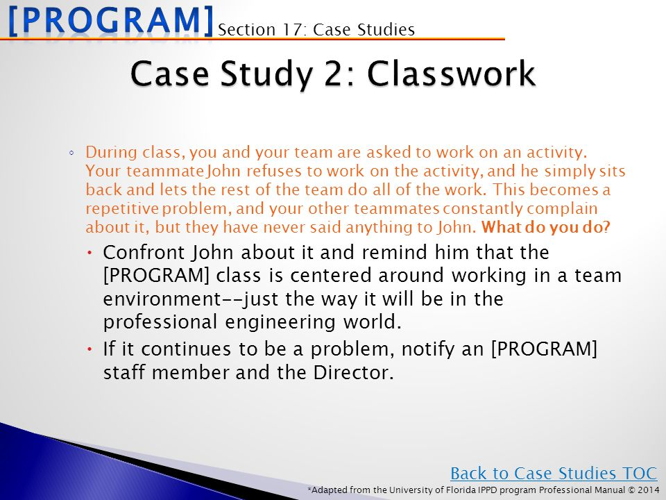*Adapted from the University of Florida IPPD program Professional Manual © 2014 ◦ During class, you and your team are asked to work on an activity.